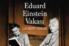 Baba ve Oğul: Albert ve Eduard Einstein